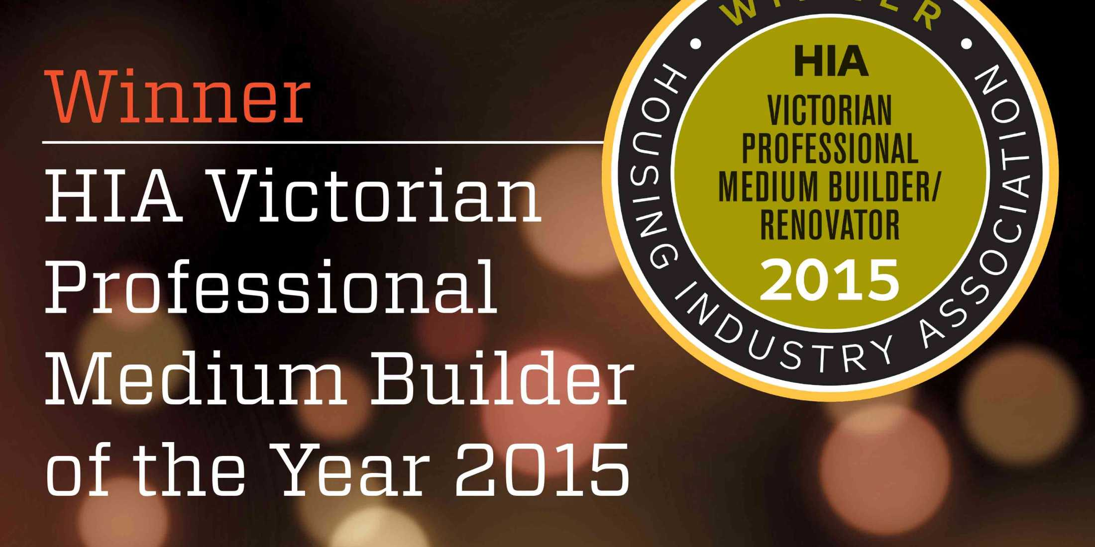 Winner HIA Victorian Professional Medium Builder